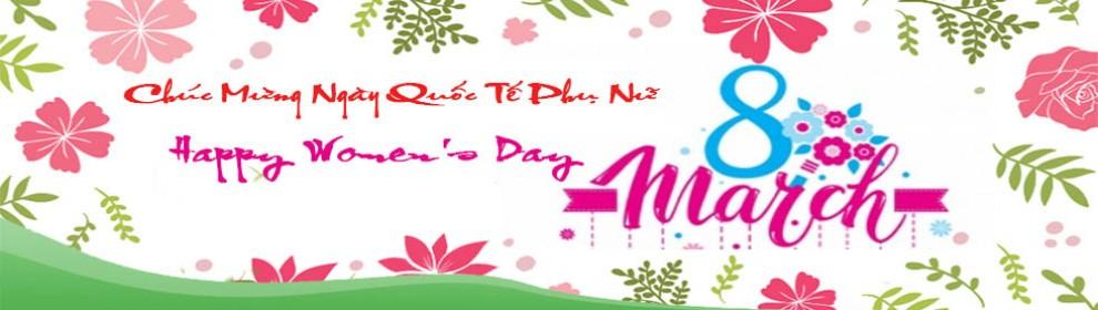 Chúc mừng ngày quốc tế phụ nữ 8-3